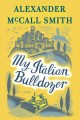 Cover for My Italian bulldozer