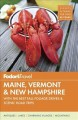 Cover for Fodor's Maine, Vermont & New Hampshire / With the Best Fall Foliage Drives ...
