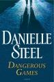 Cover for Dangerous games: a novel