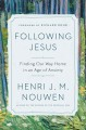 Cover for Following Jesus: finding our way home in an age of anxiety