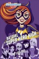 Cover for Batgirl at Super Hero High
