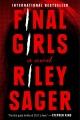 Cover for Final girls: a novel