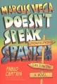 Cover for Marcus Vega doesn't speak Spanish: a novel