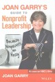 Cover for Joan Garry's guide to nonprofit leadership: because nonprofits are messy