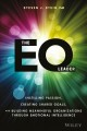 Cover for The EQ leader: instilling passion, creating shared goals, and building mean...