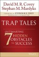 Cover for Trap tales: outsmarting the 7 hidden obstacles to success