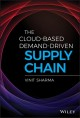 Cover for The cloud-based demand-driven supply chain