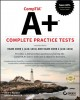 Cover for Comptia A+ Complete Practice Tests: Exam 220-1001 and Exam 220-1002