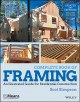 Cover for Complete book of framing: an illustrated guide for residential construction