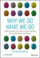 Cover for Why we do what we do: understanding our brain to get the best out of oursel...