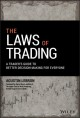 Cover for The laws of trading: a trader's guide to better decision-making for everyon...