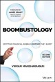 Cover for Boombustology: spotting financial bubbles before they burst