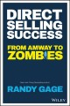 Cover for Direct Selling Success: From Amway to Zombies