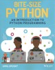 Cover for Bite-size Python: an introduction to Python programming