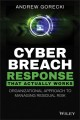 Cover for Cyber breach response that actually works: organizational approach to manag...