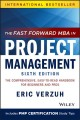 Cover for The fast forward MBA in project management: the comprehensive, easy-to-read...