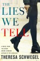 Cover for The Lies We Tell