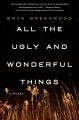 Cover for All the ugly and wonderful things