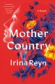 Cover for Mother country: a novel