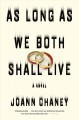 Cover for As long as we both shall live: a novel