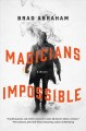 Cover for Magicians impossible: a novel