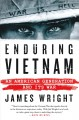 Cover for Enduring Vietnam: an American generation and its war