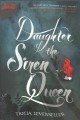 Cover for Daughter of the siren queen