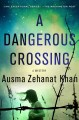 Cover for A dangerous crossing