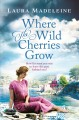 Cover for Where the wild cherries grow