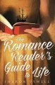 Cover for The Romance reader's guide to life