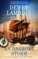 Cover for An onshore storm: an Alan Lewrie naval adventure