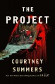Cover for The project: a novel