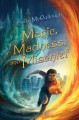 Cover for Magic, madness, and mischief