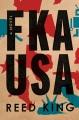 Cover for FKA USA: a novel