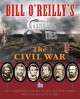 Cover for Bill O'Reilly's Legends & lies: the Civil War