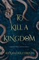 Cover for To kill a kingdom