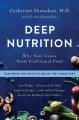 Cover for Deep nutrition: why your genes need traditional food
