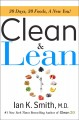 Cover for Clean & lean: 30 days, 30 foods, a new you!