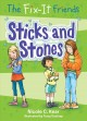 Cover for The Fix-It Friends: sticks and stones