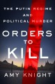 Cover for Orders to kill: the Putin regime and political murder
