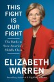 Cover for This fight is our fight: the battle to save America's middle class