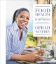 Cover for Food, health, and happiness: 115 on-point recipes for great meals and a bet...