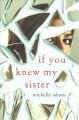 Cover for If you knew my sister