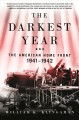 Cover for The darkest year: the American home front 1941-1942