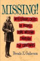 Cover for Missing: mysterious cases of people gone missing through the centuries