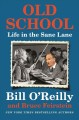 Cover for Old school: life in the sane lane