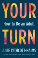 Cover for Your turn: how to be an adult