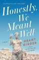 Cover for Honestly, we meant well