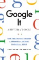 Cover for Google it: a history of Google
