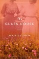 Cover for The glass house